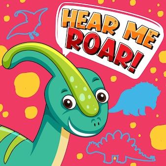 Niedlicher dinosaurier-charakter mit schriftdesign für wort hear me roar