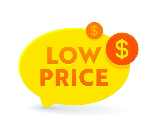 Niedriger preis gelbe sprechblase mit dollarzeichen. promo-banner oder symbol, angebot zum verkauf, tag, kostensenkung, rabattetikett. preis-rabatt-aktion, rabatt isolierter aufkleber oder emblem. vektorillustration