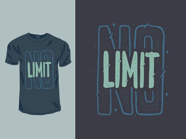 No limit wörter zitat für shirt design