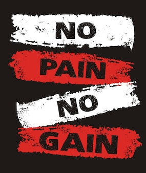 No pain no gain typografie für print-t-shirt