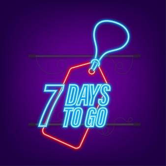 Noch 7 tage. countdown-timer. neon-symbol. zeitsymbol. zählzeit verkauf. vektorgrafik auf lager.