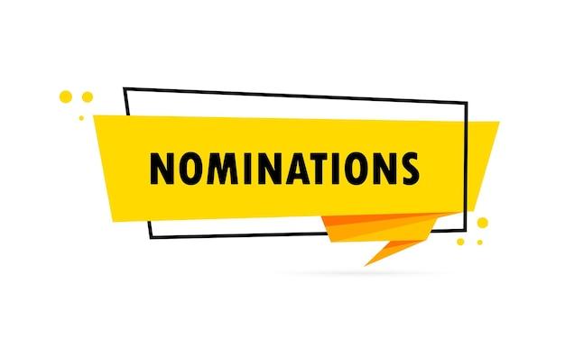 Nominierungen. sprechblasenbanner im origami-stil. aufkleber-design-vorlage mit nominierungstext. vektor-eps 10. getrennt auf weißem hintergrund.