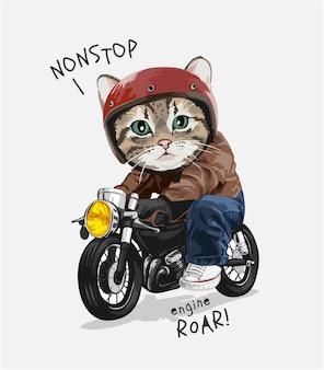 Nonstop-slogan süße katze, die motorrad fährt