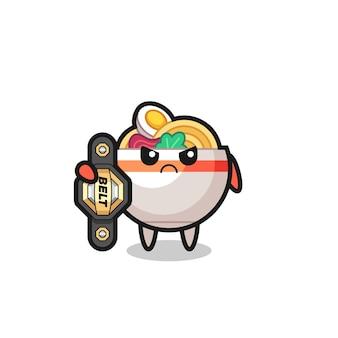 Noodle bowl maskottchen-charakter als mma-kämpfer mit dem champion-gürtel, süßes stildesign für t-shirt, aufkleber, logo-element