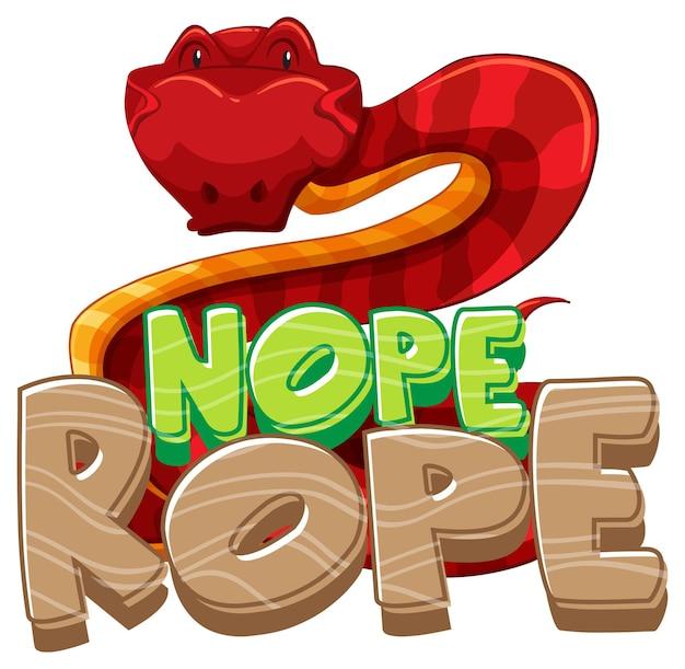 Nope rope font-banner mit einer isolierten schlangen-cartoon-figur