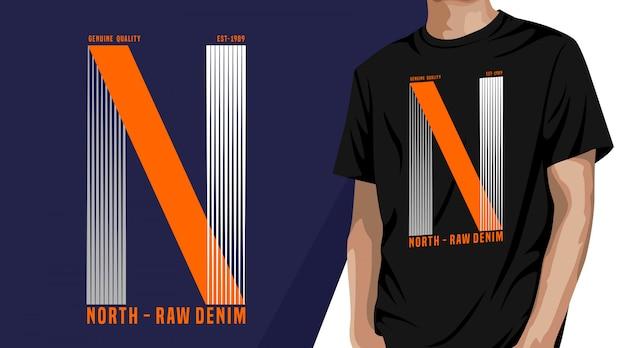 North raw denim - t-shirt design Premium Vektoren
