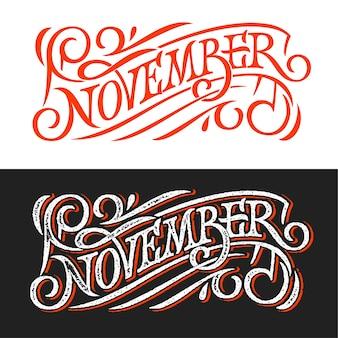 November vintage schriftzug an der tafel. beschriftung auf weißem und schwarzem hintergrund. vorlage für banner, grußkarte, poster, druckdesign. banner im retro-stil.