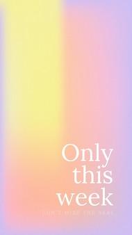 Nur diese woche verpassen sie nicht die abstrakte farbverlaufsunschärfe-vorlage für das deal-banner