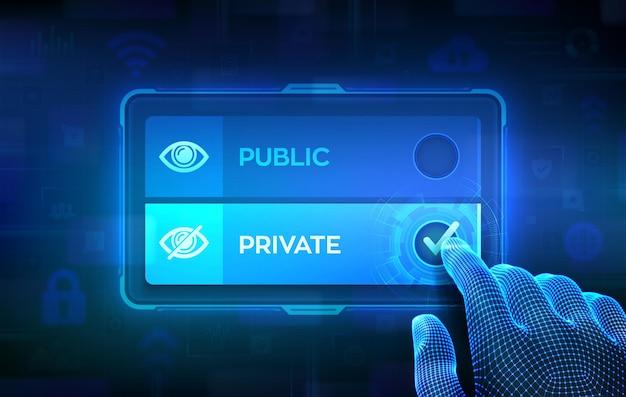 Öffentliches oder privates wahlkonzept. entscheidung treffen. öffentlich-private partnerschaft. datenmanagement. wireframe-hand auf dem virtuellen touchscreen, die das häkchen auf der privaten schaltfläche ankreuzt. vektor-illustration.