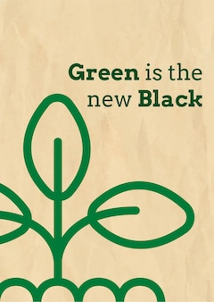 Öko-plakatvorlage mit grün ist der neue schwarze text im erdton