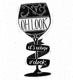 Oh schau, es ist weinuhr. lustiges zitat über das trinken. handgezeichnete schrift auf glasvektorform. schwarz-weißes design mit spruch.