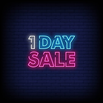 One day sale neon signs style text