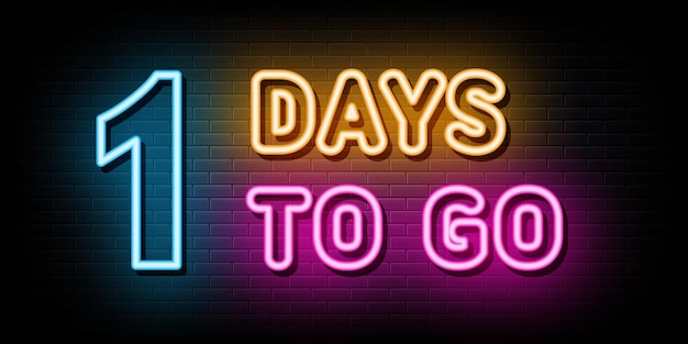 One days to go neon signs vector