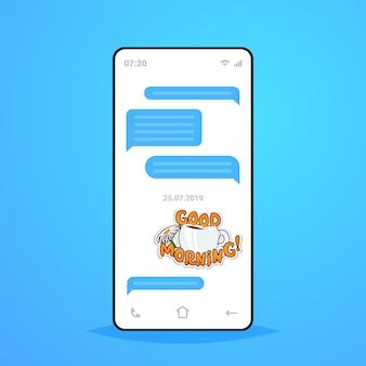 Online-konversation mobile chat app senden empfangen von nachrichten mit guten morgen aufkleber messenger anwendung kommunikation social media konzept smartphone bildschirm