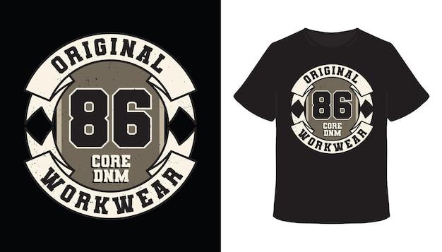 Original 86 core denim workwear-typografie-t-shirt-design