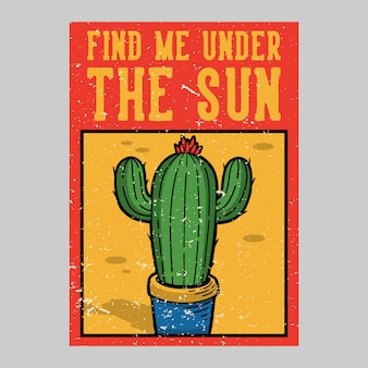 Outdoor-plakatgestaltung finden mich unter der sonne vintage illustration