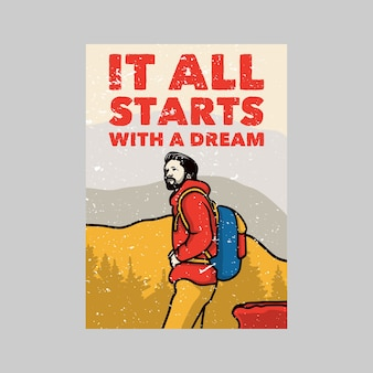 Outdoor-poster-design alles beginnt mit einer traum-vintage-illustration