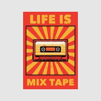 Outdoor poster design leben ist mix tape vintage illustration