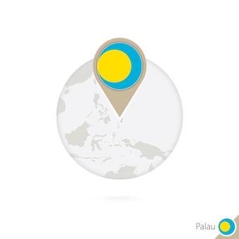 Palau-karte und flagge im kreis. karte von palau, flaggenstift von palau. karte von palau im stil des globus. vektor-illustration.