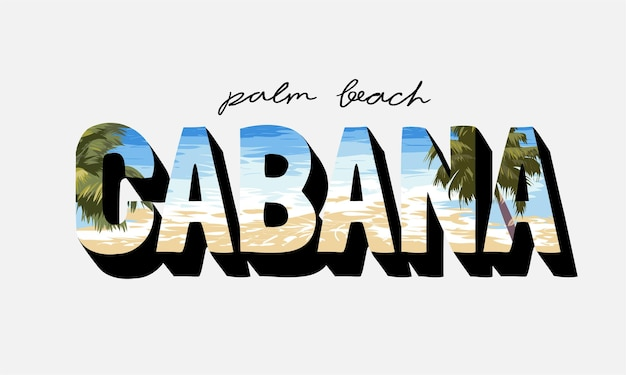 Palm beach cabana slogan auf strand und palmen hintergrund