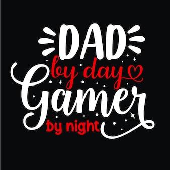 Papa bei tag gamer bei nacht einzigartiges typografieelement premium-vektor-design