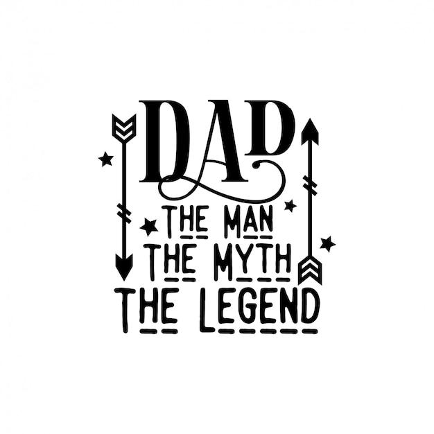 Papa, der mann, der mythos, das legendenzitat mit pfeilen