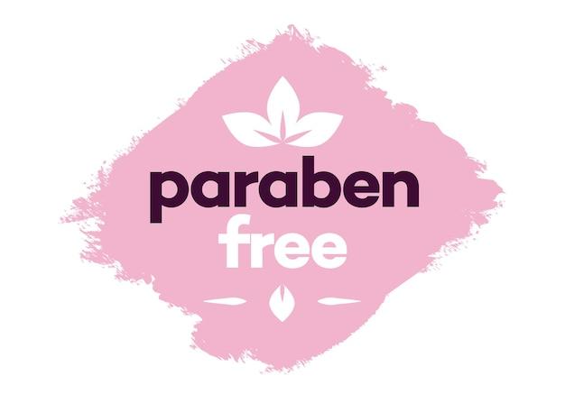 Parabenfreies vektor-label einzeln auf hintergrund für umweltfreundliche kosmetik mit natürlichen inhaltsstoffen