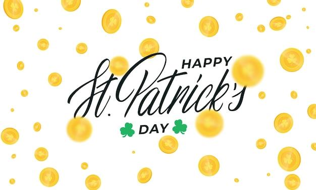 Patrick's day hintergrund mit goldmünzen. happy st. patrick's day schriftzug kalligraphie design
