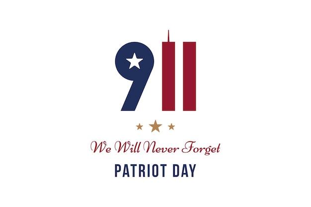 Patriot day 11. september 2001 wir werden es nie vergessen. schriftbeschriftung mit twin towers auf weißem hintergrund. banner zum gedenktag des amerikanischen volkes. flachelement eps 10