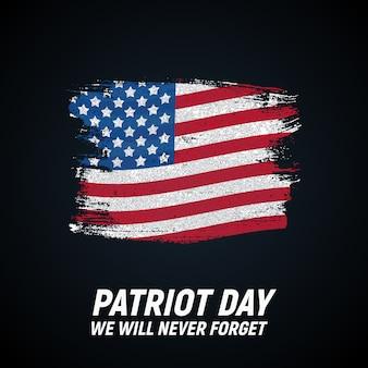Patriot-tag. wir werden niemals das plakat vergessen