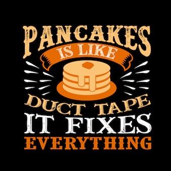 Pfannkuchen ist wie klebeband alles fixiert