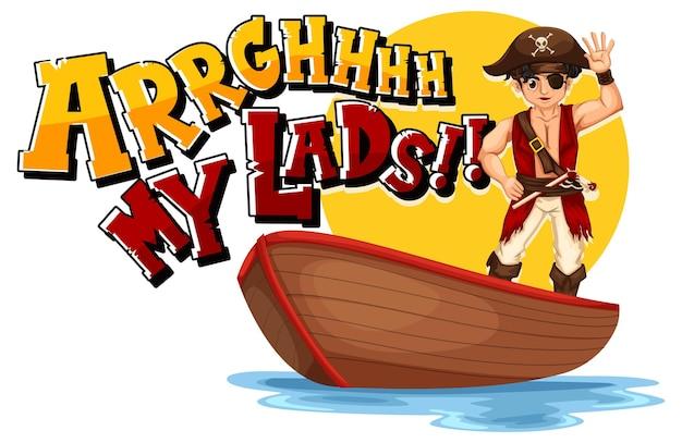 Piraten-slang-konzept mit arrgh my lads-phrase und einer piraten-cartoon-figur