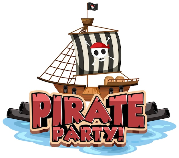 Piratenparty-schriftartbanner mit einem isolierten piratenschiff