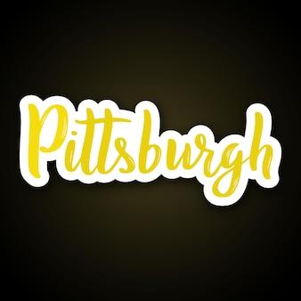 Pittsburgh handgezeichneter schriftzug