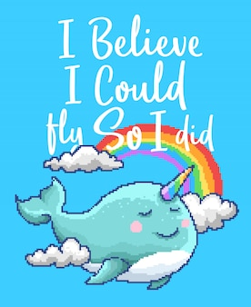 Pixelkunstvektorillustration eines einhornwal-kawaii-tieres mit regenbogen und wolke und motivationszitat mit den farben der 90er jahre.