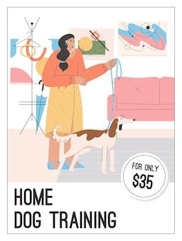 Plakat des home dog training-konzepts. frau, die mit welpen im raum steht und leine hält.