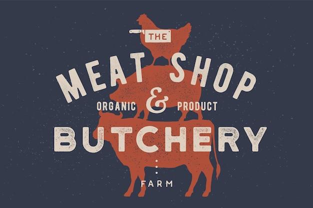 Plakat für metzgerei, fleischerei. kuh, schwein, henne stehen aufeinander. vintage-logo, retro-druck für metzgerei mit typografie, tierschattenbild. gruppe von nutztieren.