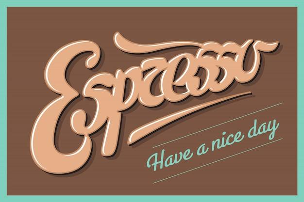 Plakatkaffee mit der hand gezeichnet, espresso beschriftend