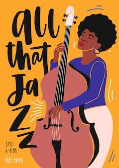 Plakatschablone für jazzclubereignis, musikbandaufführung oder konzert, mit musikerin, die kontrabass spielt