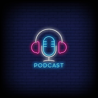 Podcast neon signs style text