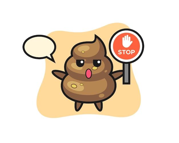 Poop-charakterillustration, die ein stoppschild hält, niedliches design für t-shirt, aufkleber, logo-element