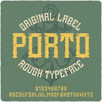 Porto vintage schriftzug