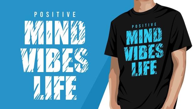 Positive mind typografie t-shirt design