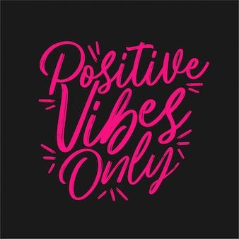 Positive stimmung nur schriftzug