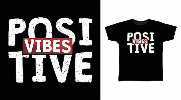 Positive vibes typografie-t-shirt-design