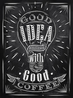 Poster gute idee kaffee kreide