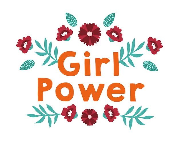 Power girl schriftzug mit blumen und blättern vektor-illustration design