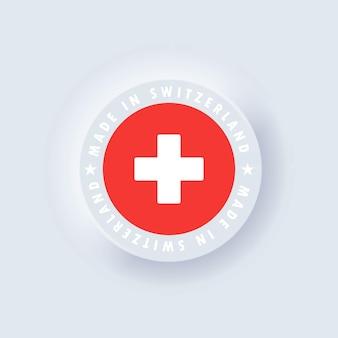 Produziert in der schweiz. in der schweiz hergestellt. schweizer emblem, etikett, sign. neumorphismus