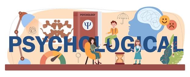 Psychologische typografische überschrift. psychische und emotionale gesundheit schulkurs studieren. schulpsychologische kinder- und elternberatung. flache vektorillustration