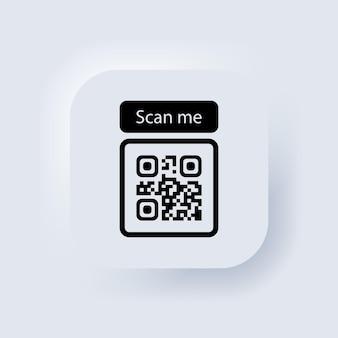 Qr-code für smartphone-symbol. qr-code für die zahlung. scannen sie mich mit dem smartphone-symbol. neumorphic ui ux weiße benutzeroberfläche web-schaltfläche. neumorphismus. vektor-eps 10.,